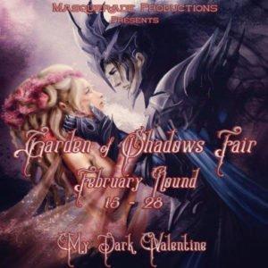 Garden of Shadows My Dark Valentine Feb 2019