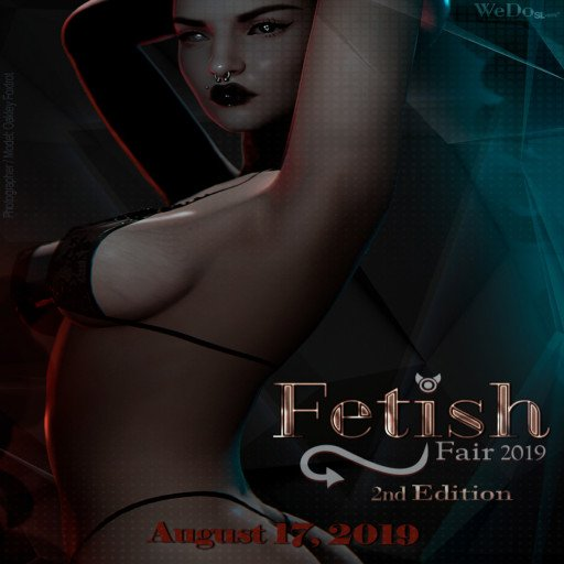 Fetish Fair 2nd Edition - August 2019