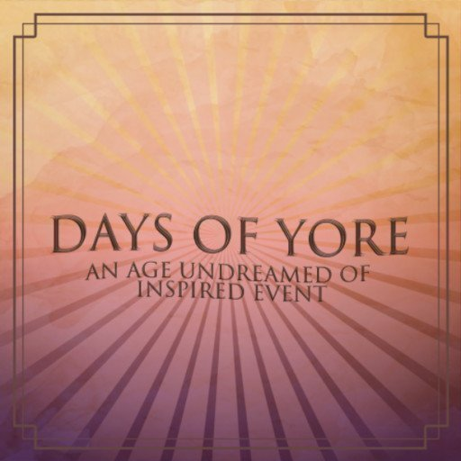 Days of Yore March 2019