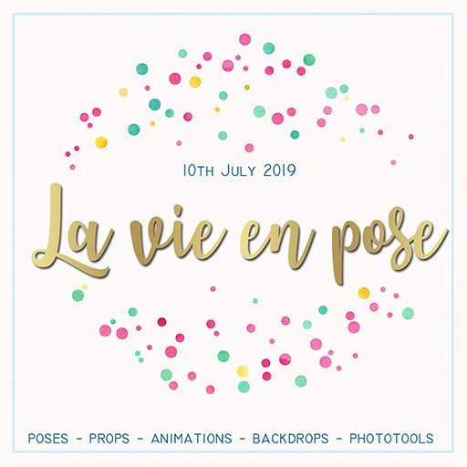 La vie en pose - July 2019