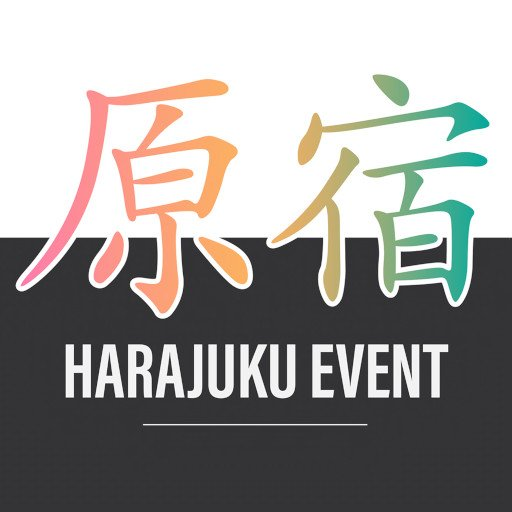 Harajuku Event - March / April 2020
