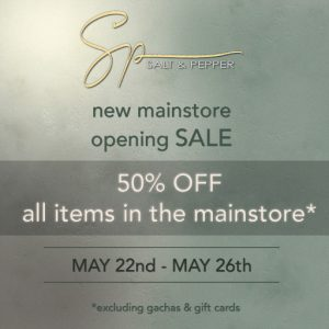 Salt & Pepper Re-opening Sale May 22 - May 26 2019
