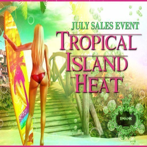 Swank Tropical Island Heat  – July 2019