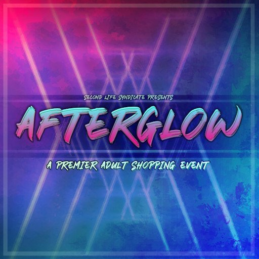 AFTERGLOW Event - March / April 2020