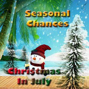 Seasonal Chances Christmas In July 2019