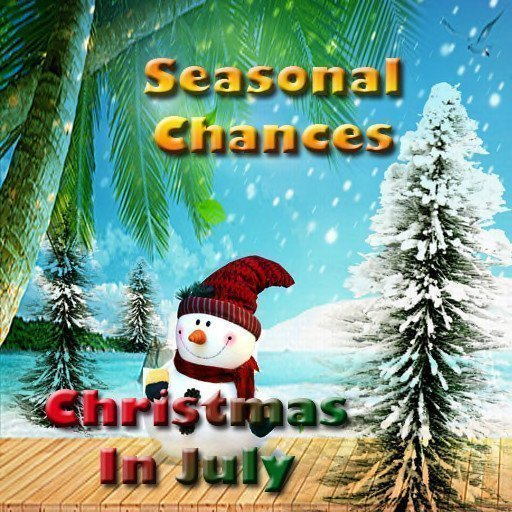 Seasonal Chance's Christmas In July - 2019
