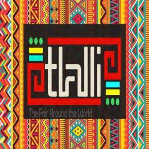 Tlalli The Fair Around the World 2019