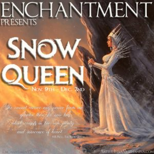 Enchantment Snow Queen November 2019