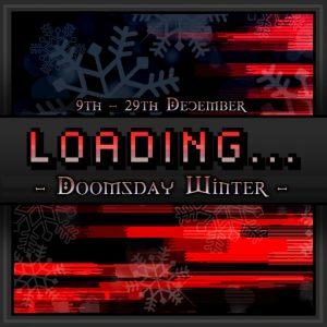Loading... Event - Doomsday Winter - December 2019