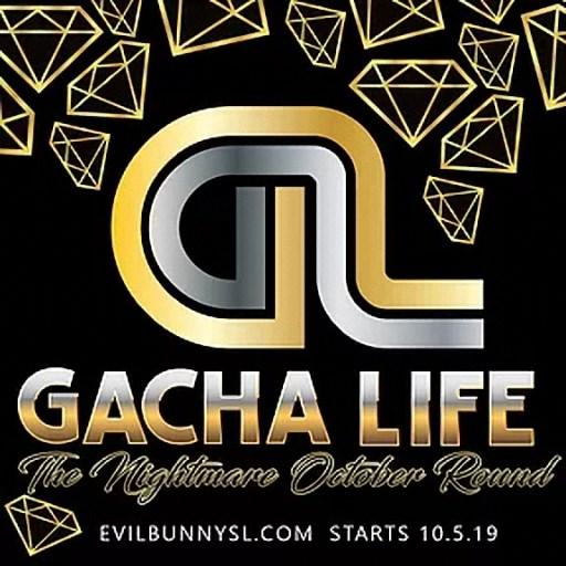The Gacha Life - Nightmare Round - October 2019