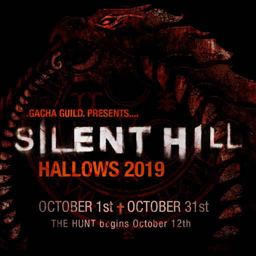 Gacha Guild - The HALLOWS - October 2019 - Silent Hill