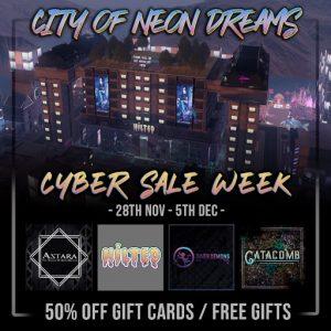 Cyber Sale Week City of Neon Dreams