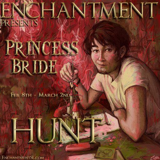 Enchantment Princess Bride HUNT February 2020
