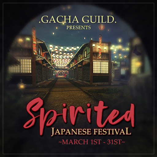 Gacha Guild: Spirited Japanese Festival - March 2020