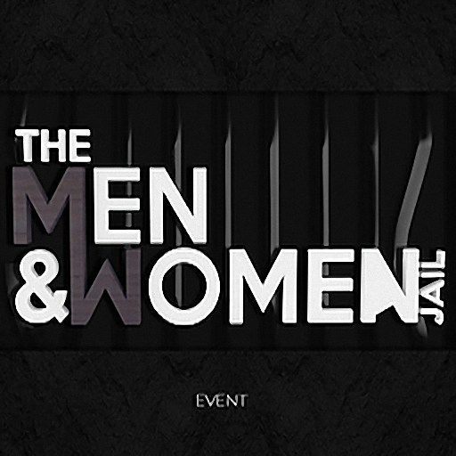 The Men & Women Jail Event