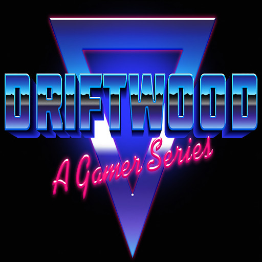 DRIFTWOOD - A Gamer Series Event - April 2020