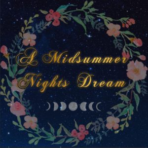 All Things Event Midsummernigths Dream July 2020
