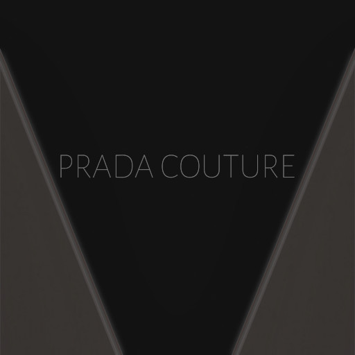 Prada Couture - August 2020