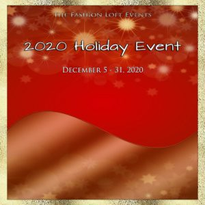 The Fashion Loft Holiday Event December 2020