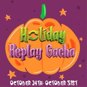 Holidy Replay Gacha October 2020