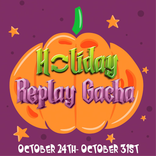 Holidy Replay Gacha October 2020