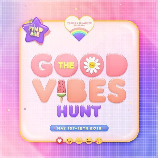Good Vibes Hunt May 2019
