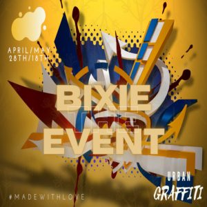 The BIXIE EVENT URBAN GRAFFITI April 2021 Sign