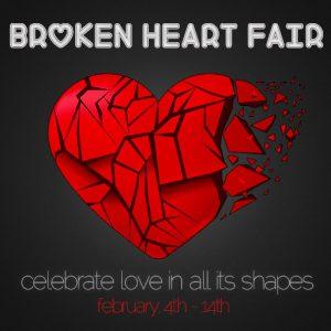 Broken Heart Fair February 2021