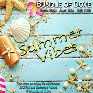 The Bundle of Dove Summer Vibes June 2020 Sign