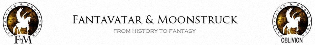 FANTAVATAR & MOONSTRUCK and F&M [ Oblivion ]