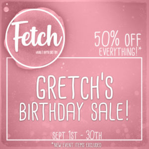 The Fetch Birthday Sale September 2020 Sign