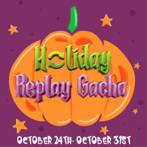 The Holidy Replay Gacha October 2020 Sign