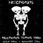 The Necrosis 2nd Anniversary Sign