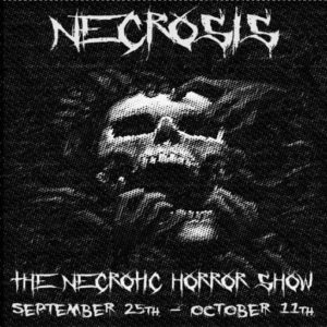 The Necrosis Necrotic Horror Show September 2020 Sign