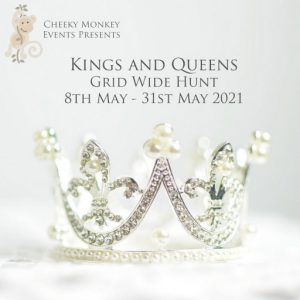 The Kings and Queens Grid Wide Hunt May 2021 Sign
