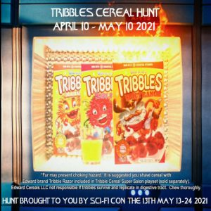 The Sci Fi Con Tribbles Cereal Hunt April 2021 Sign