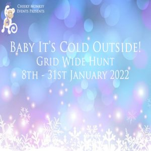 The Baby It's cold outside Hunt January 2022 Sign