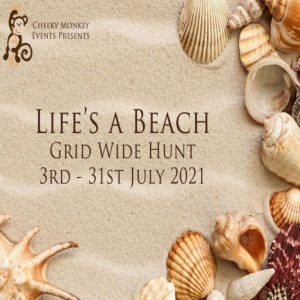 The Lifes a Beach Hunt July 2021 Sign