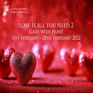 The Love is all you need Hunt February 2022 Sign