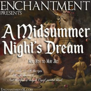 The Enchantment A Midsummer Nights Dream May 2021 Sign