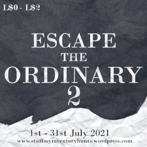 The Escape the Ordinary Hunt July 2021 Sign