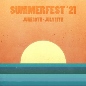 The Summerfest 2021 Sign