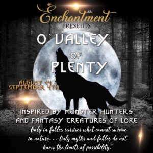 The Enchantment Vally of Plenty August 2021 Sign