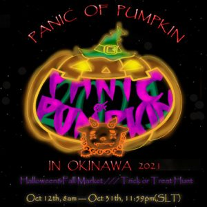 The Panic of Pumpkin in Okinawa October 2021 Sign