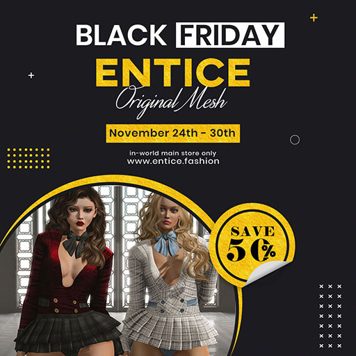 The Entice Black Friday 2021 Sign
