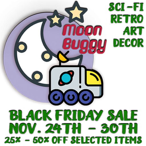 The MOON BUGGY Black Friday 2021 Sign