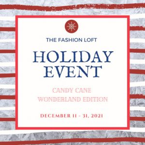 The Fashion Loft Holiday Event December 2021 Sign